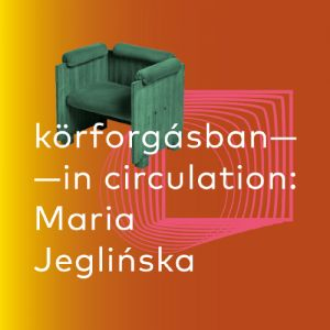 In Circulation: Maria Jeglińska